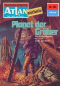 eBook: Atlan 246: Planet der Gräber