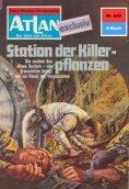ebook: Atlan 249: Station der Killerpflanzen