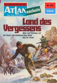 eBook: Atlan 253: Land des Vergessens
