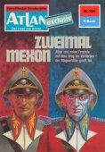 ebook: Atlan 254: Zweimal Mexon