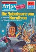 eBook: Atlan 261: Die Saboteure von Karaltron