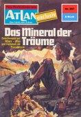 eBook: Atlan 267: Das Mineral der Träume