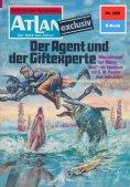 eBook: Atlan 269: Der Agent und der Giftexperte