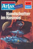 ebook: Atlan 275: Kundschafter im Kosmos