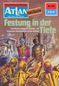 eBook: Atlan 276: Festung in der Tiefe