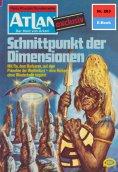 eBook: Atlan 283: Schnittpunkt der Dimensionen