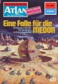 eBook: Atlan 284: Eine Falle für die MEDON
