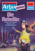 ebook: Atlan 285: Die Rebellin