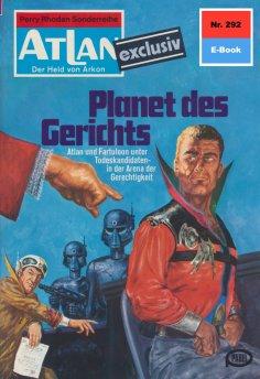 ebook: Atlan 292: Planet des Gerichts
