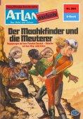 ebook: Atlan 295: Der Maakhfinder und die Meuterer