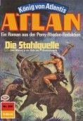 ebook: Atlan 306: Die Stahlquelle