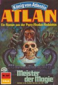 ebook: Atlan 327: Meister der Magie
