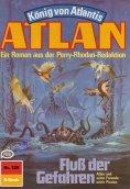 ebook: Atlan 329: Fluss der Gefahren