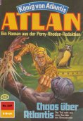 eBook: Atlan 337: Chaos über Atlantis