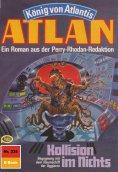 ebook: Atlan 338: Kollision im Nichts