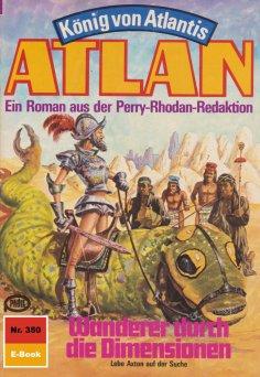 ebook: Atlan 350: Wanderer durch die Dimensionen