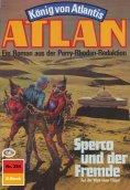ebook: Atlan 354: Spercon und der Fremde