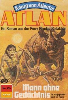 ebook: Atlan 359: Mann ohne Gedächtnis