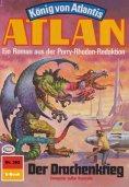 ebook: Atlan 362: Der Drachenkrieg
