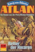 ebook: Atlan 368: Retter der Xacoren