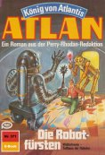 ebook: Atlan 371: Die Robotfürsten