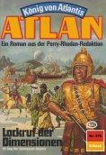 ebook: Atlan 376: Lockruf der Dimensionen
