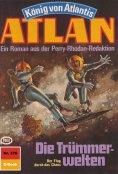 ebook: Atlan 378: Die Trümmerwelten