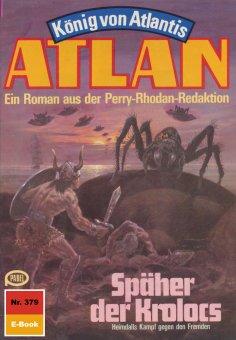 eBook: Atlan 379: Späher des Kolocs