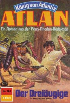 ebook: Atlan 381: Der Dreiäugige