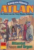 eBook: Atlan 385: Attentat auf Urgan