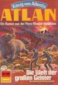 eBook: Atlan 388: Die Welt der großen Geister