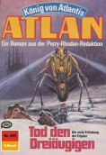 ebook: Atlan 391: Tod den Dreiäugigen