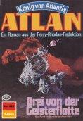 eBook: Atlan 392: Drei von der Geisterflotte