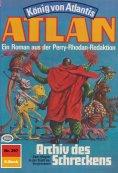 ebook: Atlan 397: Archiv des Schreckens