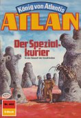eBook: Atlan 403: Der Spezialkurier