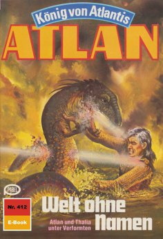 ebook: Atlan 412: Welt ohne Namen