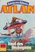 ebook: Atlan 413: Insel des Neubeginns
