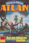 ebook: Atlan 414: Ruf der höheren Welten