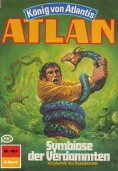 eBook: Atlan 421: Symbiose der Verdammten