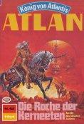 eBook: Atlan 425: Die Rache der Kerneeten