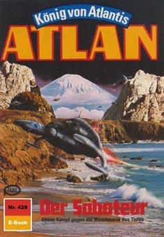 ebook: Atlan 428: Der Saboteur