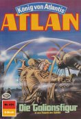 ebook: Atlan 431: Die Galionsfigur