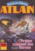 ebook: Atlan 432: Piraten zwischen den Sternen