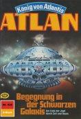 ebook: Atlan 435: Begegnung in der Schwarzen Galaxis