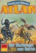 eBook: Atlan 445: Der Dschungel von Dorkh