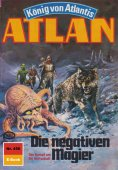 ebook: Atlan 450: Die negativen Magier