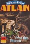 eBook: Atlan 452: Pfad der Titanen