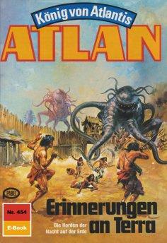 ebook: Atlan 454: Erinnerungen an Terra