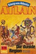 eBook: Atlan 455: Die dunkle Region