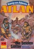 ebook: Atlan 458: Die beiden Götter
